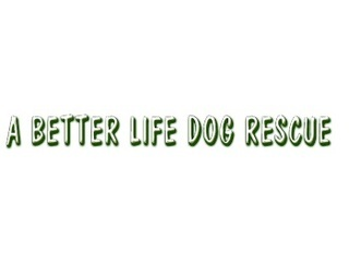 A Better Life Dog Rescue Limited