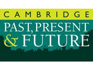 Cambridge Past, Present & Future