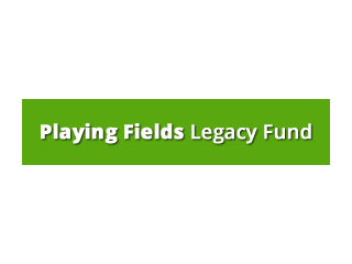 Playing Fields Legacy Fund